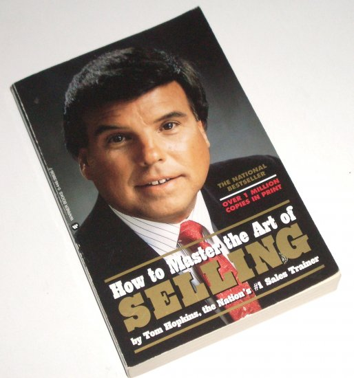 How to Master the Art of Selling by TOM HOPKINS 2nd Edition 1982