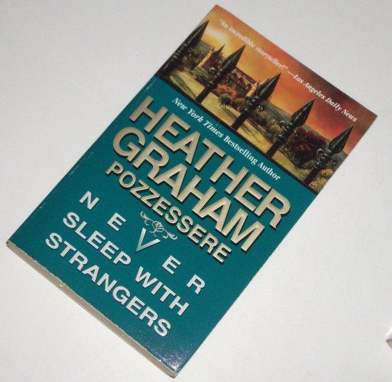 Never Sleep With Strangers by HEATHER GRAHAM POZZESSERE Romance 1998