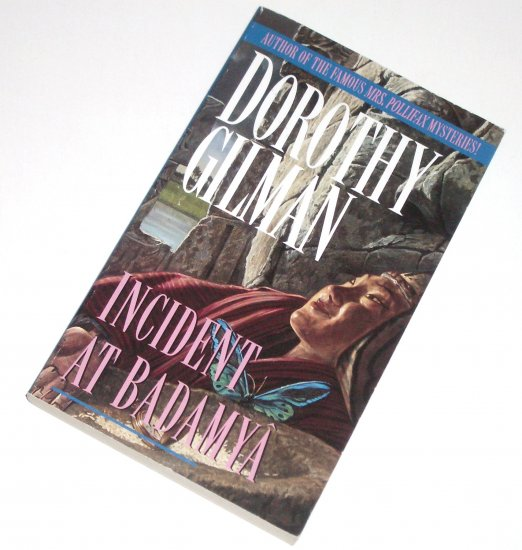 Incident at Badamya by Dorothy Gilman Mystery and Suspense 1990