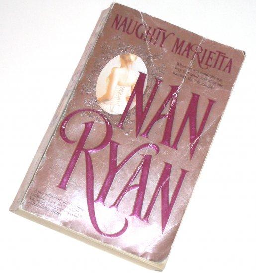 Naughty Marietta by NAN RYAN Historical Western Romance 2003