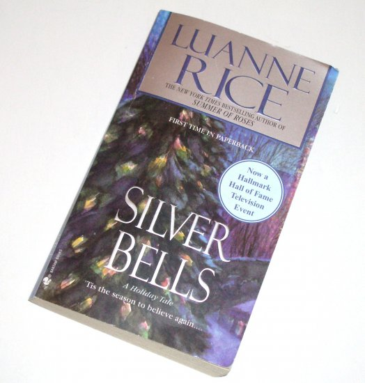 Silver Bells by LuANNE RICE Contemporary Romance 2005