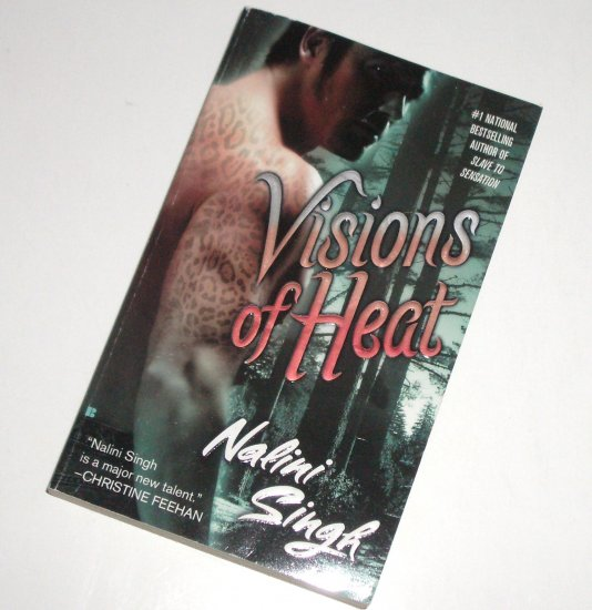 Visions of Heat by NALINI SINGH Paranormal Fantasy Romance 2007 Psy-Changelings Series