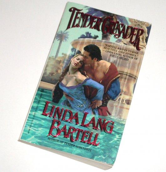 Tender Crusader by LINDA LANG BARTELL Zebra Lovegram Historical Medieval Romance 1997