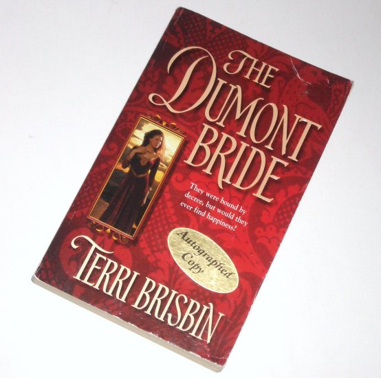 The Dumont Bride by TERRI BRISBIN Harlequin Historical Medieval Romance 634 2002 Signed By Author!