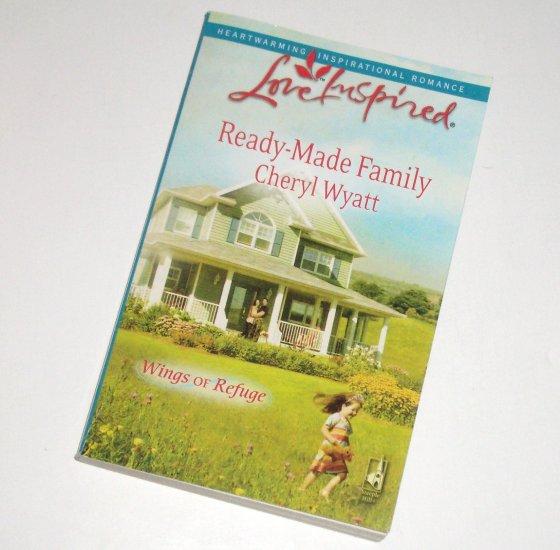 Ready-Made Family by CHERYL WYATT Love Inspired Christian Romance 2009 Wings of Refuge Series