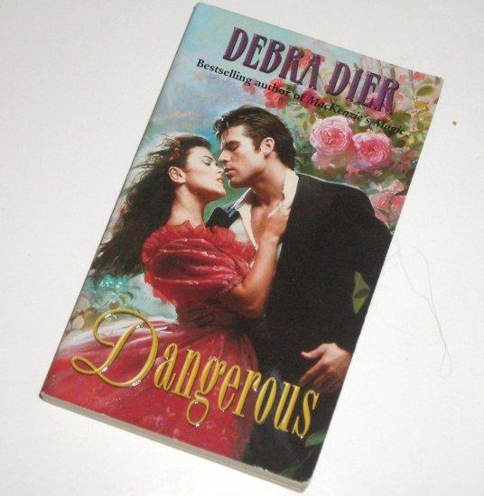 Dangerous by DEBRA DIER Historical Regency Romance 2002