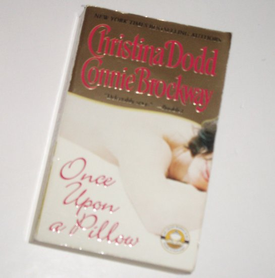 Once Upon a Pillow by Christina Dodd and Connie Brockway Contemporary Romance 2002