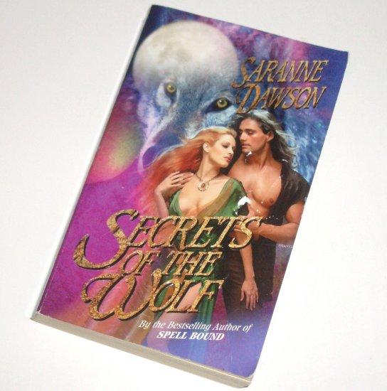Secrets of the Wolf by SARANNE DAWSON Paranormal Werewolf / Shapeshifter Fantasy Romance 1998