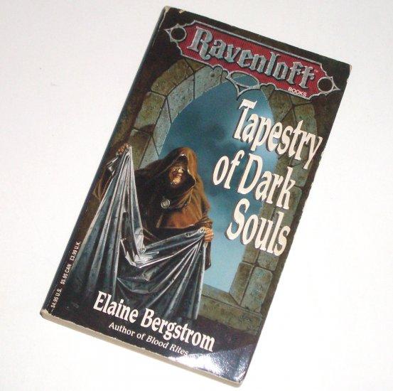 Tapestry of Dark Souls by ELAINE BERGSTROM Horror Fantasy 1993 Ravenloft Series