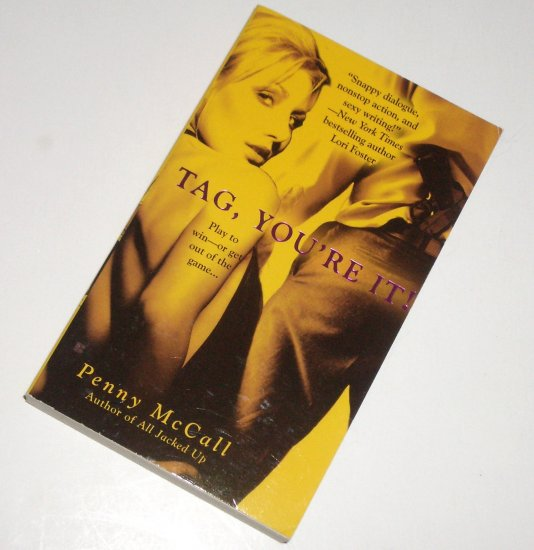 Tag, You're It by PENNY McCALL Romantic Suspense 2007