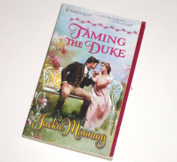 Taming the Duke by JACKIE MANNING Harlequin Historical Regency Romance No 562 2001