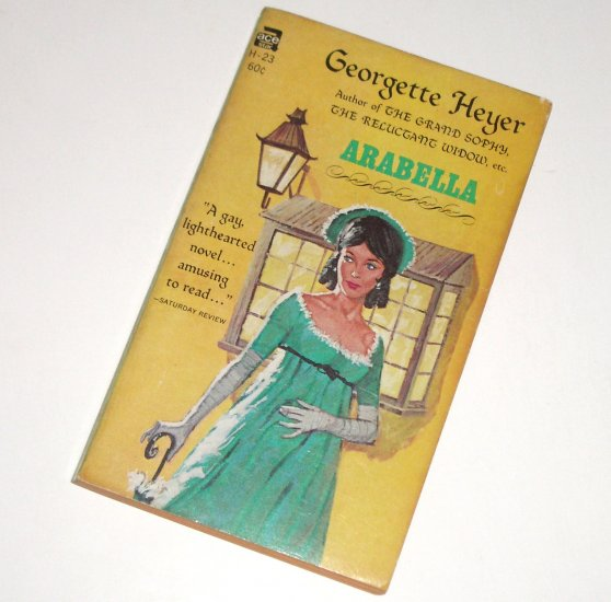 Arabella by GEORGETTE HEYER Vintage Historical Regency Romance 1949 Ace Star