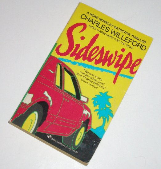 Sideswipe by CHARLES WILLEFORD A Hoke Moseley Detective Mystery Thriller 1988