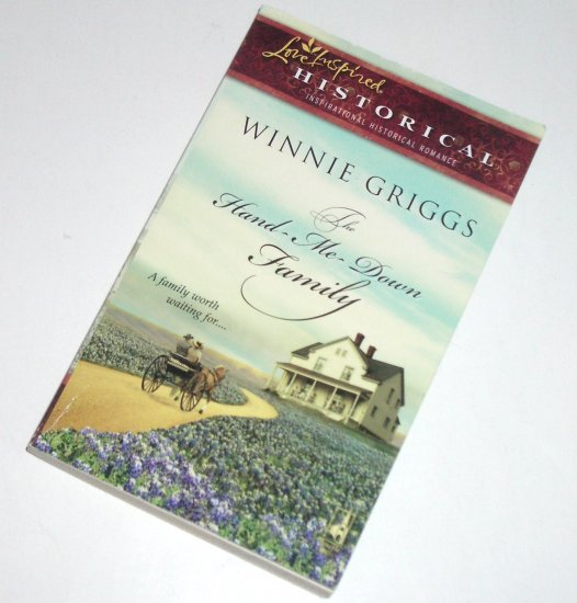 The Hand-Me-Down Family by WINNIE GRIGGS Love Inspired Historical Christian Romance 2009