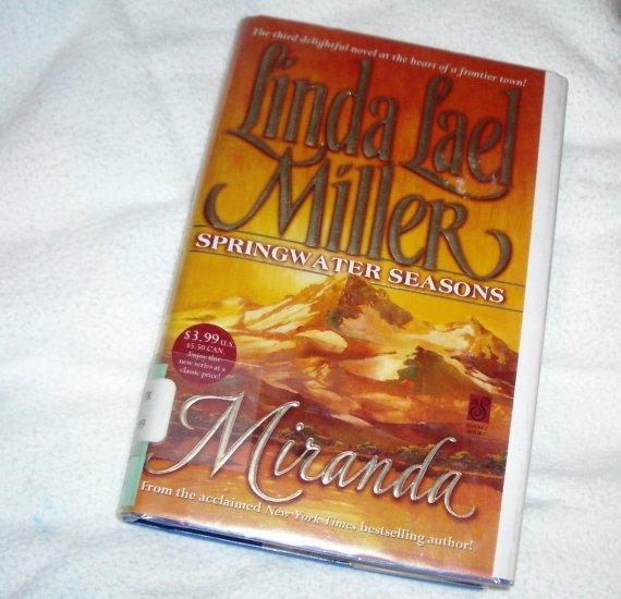 Miranda LINDA LAEL MILLER Western Romance Mini Hardcover Dust Jacket 1999 Springwater Seasons Series