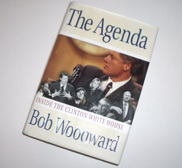 The Agenda by BOB WOODWARD Inside the Clinton White House Hardcover with Dust Jacket 1994