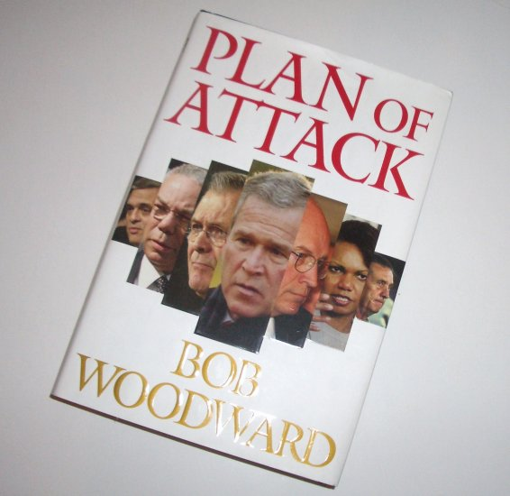 Plan of Attack by BOB WOODWARD Hardcover with Dust Jacket 2004