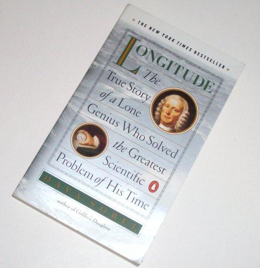 Longitude DAVA SOBEL True Story of Genius Who Solved Greatest Scientific Problem of His Time 1995
