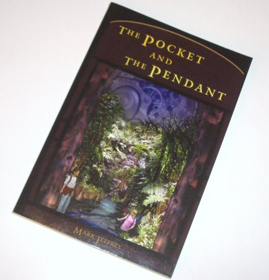 The Pocket and the Pendant by Mark Jeffrey 2004 Ulysses Award Winner Childrens Fiction