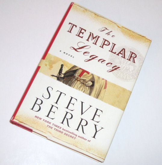 The Templar Legacy by STEVE BERRY Hardcover Dust Jacket 2006 First Edition Cotton Malone Series