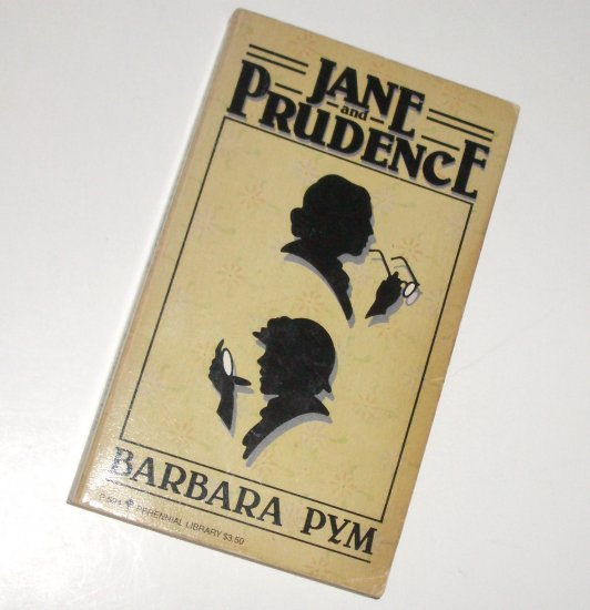 Jane and Prudence by Barbara Pym Humorous Fiction 1982 Perennial Library