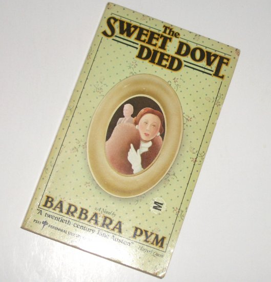The Sweet Dove Died by Barbara Pym Humorous Fiction 1980 Perennial Library
