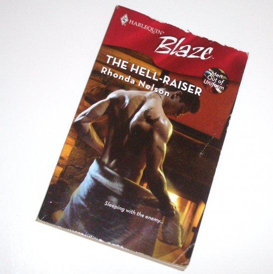 The Hell-Raiser by RHONDA NELSON Harlequin Blaze No 412 Aug08 Men Out of Uniform Series