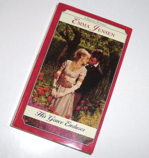 His Grace Endures by EMMA JENSEN Slim Historical Regency Romance 1998