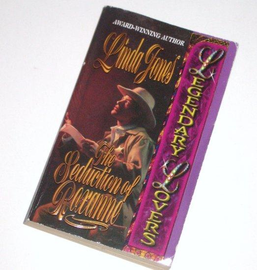 The Seduction of Roxanne by LINDA JONES Love Spell Historical Western Romance 2000 Legendary Lovers