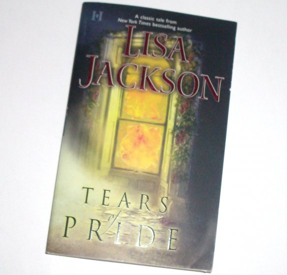 Tears of Pride by Lisa Jackson Contemporary Romance 2005