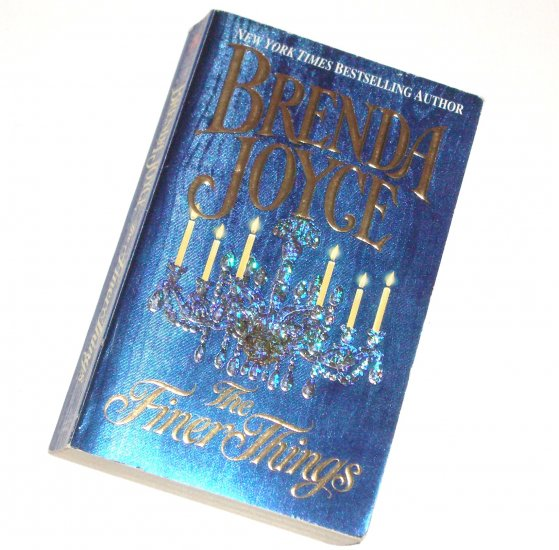 The Finer Things by Brenda Joyce Historical Victorian Romance 1997