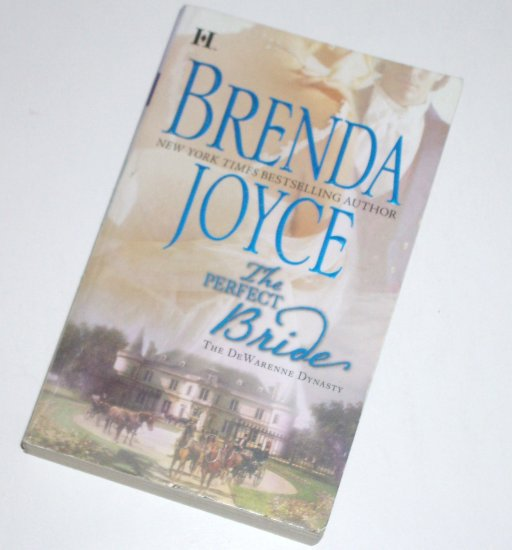 The Perfect Bride by Brenda Joyce Historical Regency Romance 2007 The De Warenne Dynasty Series