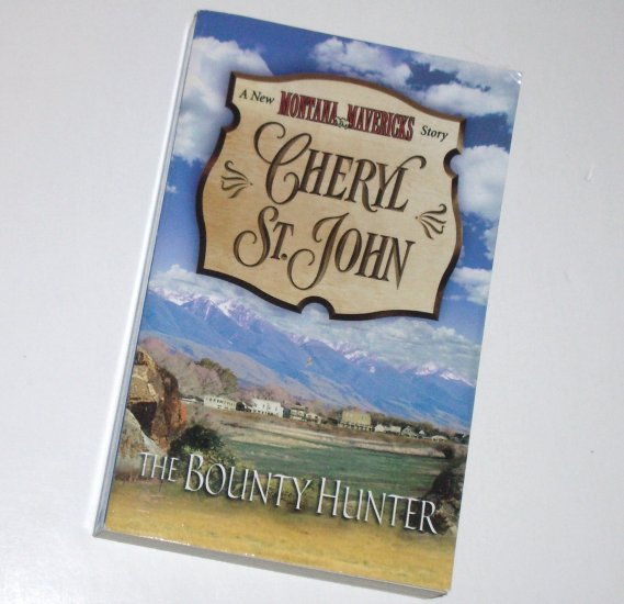 The Bounty Hunter by CHERYL ST. JOHN Western Romance 2001 New Montana Mavericks Series