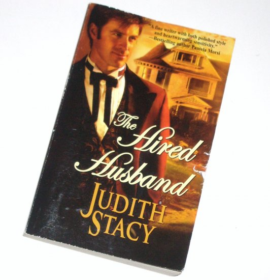 The Hired Husband by JUDITH STACY Harlequin Historical Western Romance No 776 2005