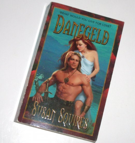 Danegeld by SUSAN SQUIRES Love Spell Historical Medieval Viking Romance 2001