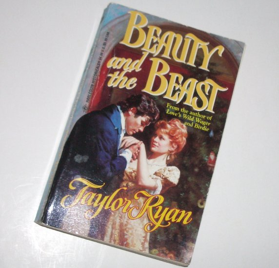 Beauty and the Beast by TAYLOR RYAN Harlequin Historical Regency Romance 1996