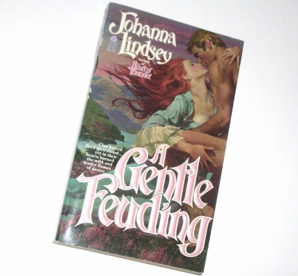 A Gentle Feuding by Johanna Lindsey Historical Scottish Romance 1984 TOP PICK