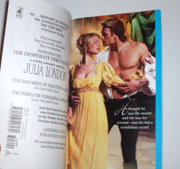 The Dangers of Deceiving a Viscount JULIA LONDON Regency Romance 2007 Desperate Debutantes Series
