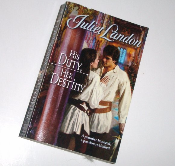 His Duty, Her Destiny by Juliet Landon Harlequin Historical Medieval Romance No 802 2006