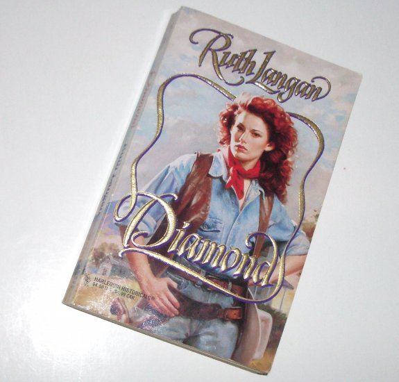 Diamond by RUTH LANGAN Harlequin Historical Western Romance No 305 1996 The Jewels of Texas Series
