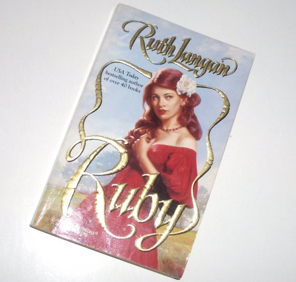 Ruby by RUTH LANGAN Harlequin Historical Western Romance No 384 1997 The Jewels of Texas Series