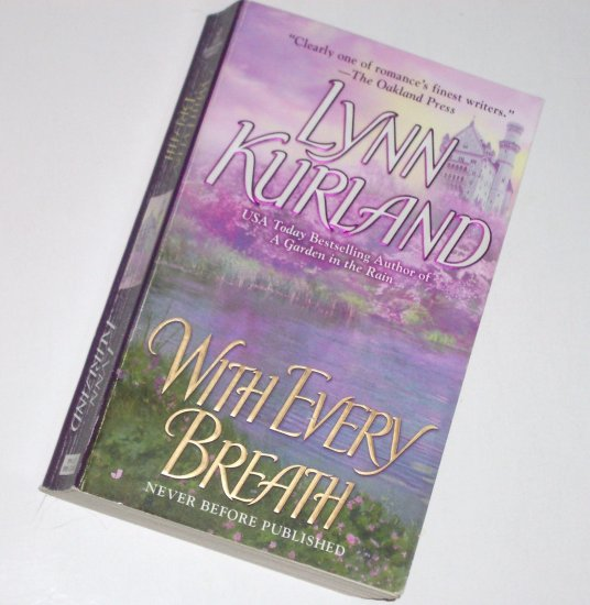 With Every Breath by LYNN KURLAND Medieval Scottish Time Travel Romance 2008