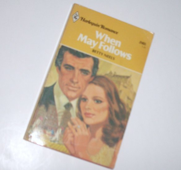 When May Follows by Betty Neels Contemporary Harlequin Romance No 2415 1981