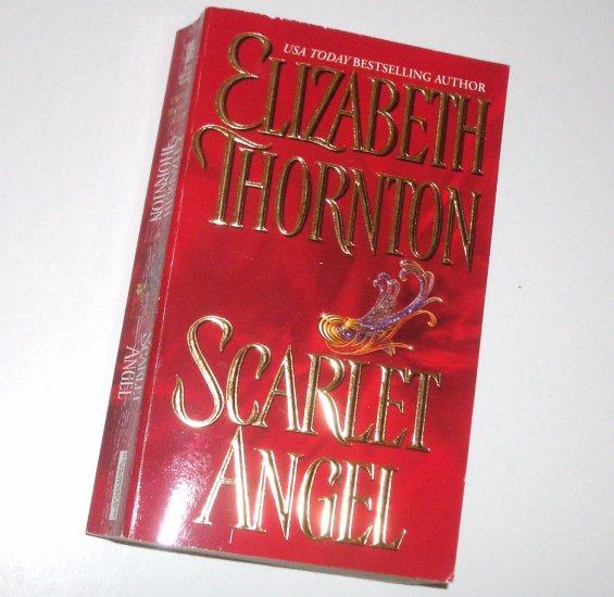 Scarlet Angel by Elizabeth Thornton Zebra Historical Regency Romance 2005