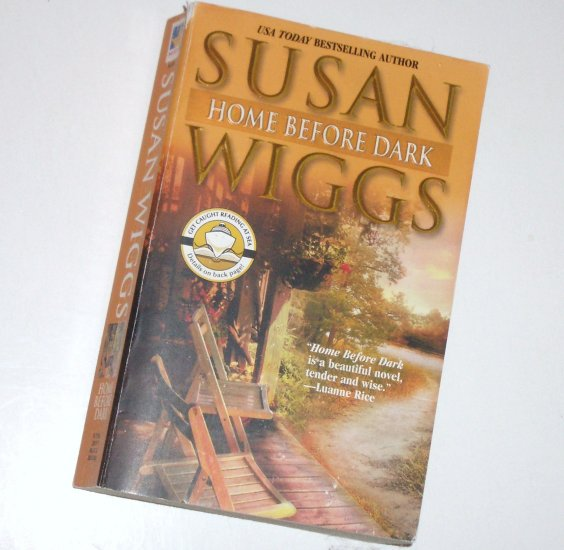 Home Before Dark by Susan Wiggs Contemporary Romance 2003