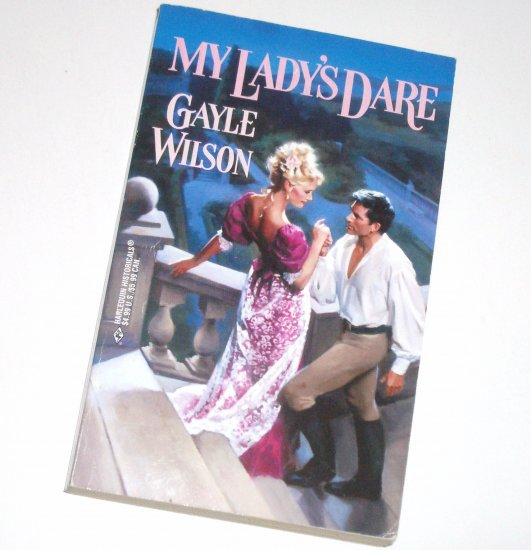 My Lady's Dare by GAYLE WILSON Harlequin Historical Regency Romance 200 The Sinclair Brides Series