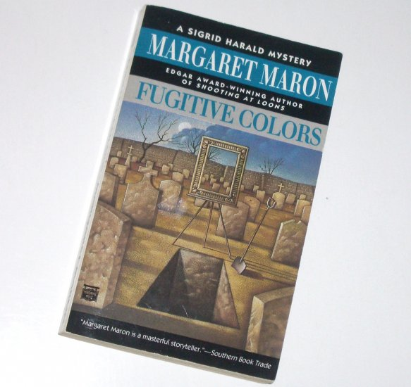 Fugitive Colors by MARGARET MARON A Sigrid Harald Mystery 1996 Mysterious Press