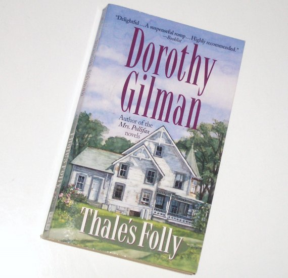 Thale's Folly by DOROTHY GILMAN Mystery 2000