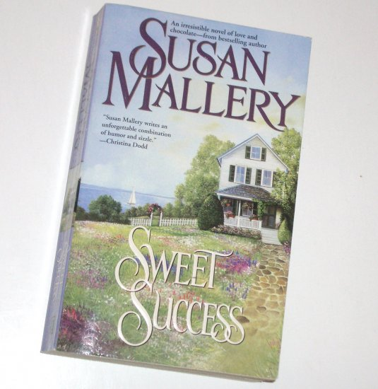 Sweet Success by SUSAN MALLERY Humorous Contemporary Romance 2001