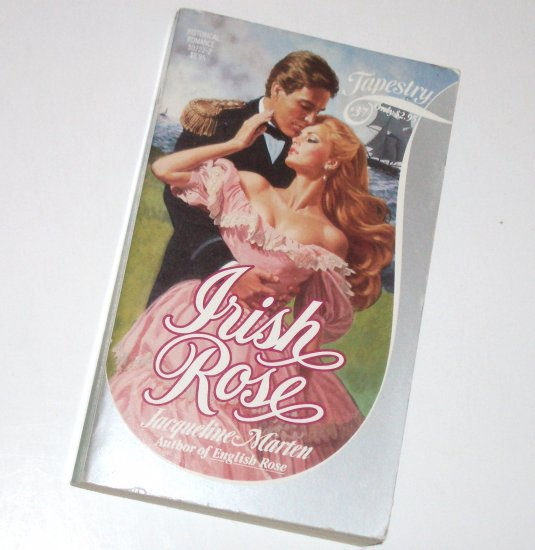 Irish Rose by Jacqueline Marten Historical Victorian Romance Tapestry Romance #37 1984